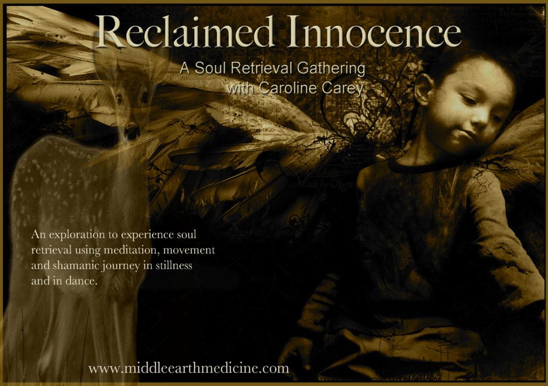 Reclaimed Innocence – Middle Earth Medicine Ways
